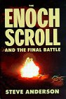 The Enoch Scroll and The Final Battle