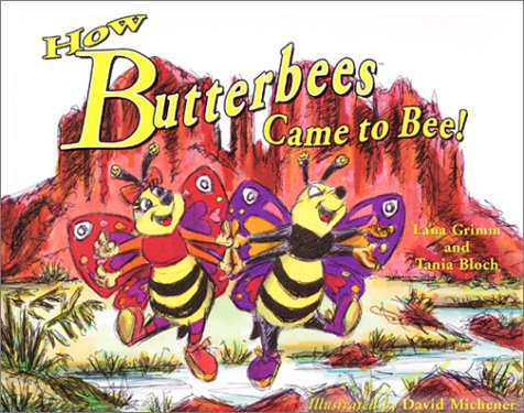 How Butterbees Came to Bee! (2nd Revised: Block Tania
