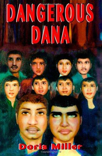 Dangerous Dana: Doris Miller; Editor-Larry