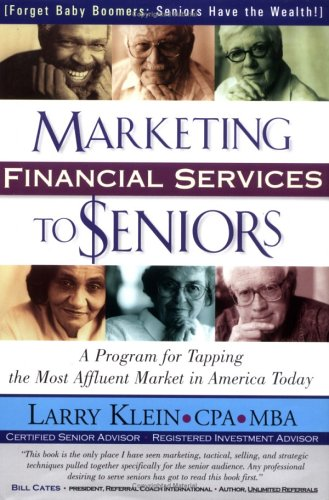 9780966206265: Marketing Financial Services to Seniors