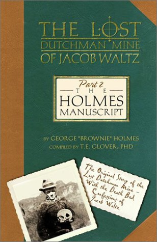 The Holmes Manuscript (The Lost Dutchman Mine: Glover, Thomas E.