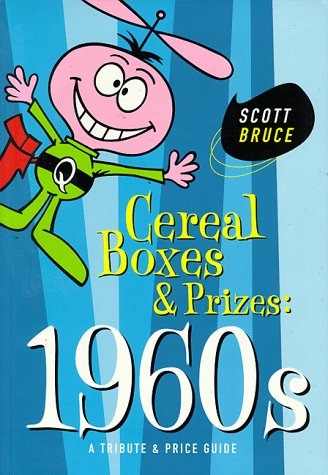 9780966212303: Cereal Boxes and Prizes, 1960s : A Tribute and Price Guide