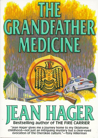 The Grandfather Medicine: Hager, Jean, Cavin, Ruth