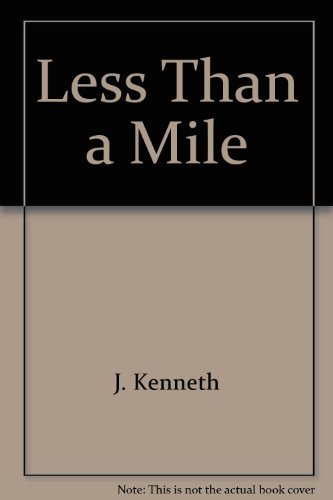 9780966215434: Less Than a Mile: A Philosophy of Life From The Ozarks...And Beyond