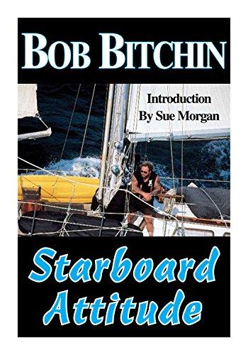 Starboard Attitude: Bob Bitchin