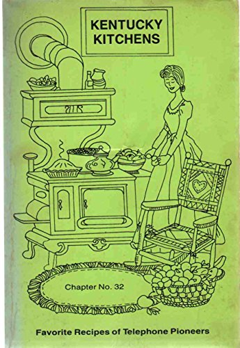 9780966221206: Kentucky Kitchens: Favorite Recipes of Telephone Pioneers