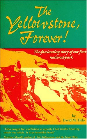 The Yellowstone: Forever!