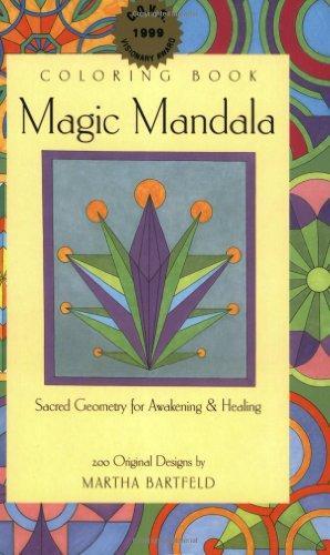 Magic Mandala Coloring Book: Sacred Geometry for Awakening & Healing [220 Orginal Designs].: ...