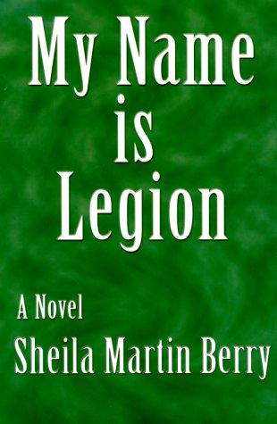 My Name Is Legion: Sheila Martin Berry