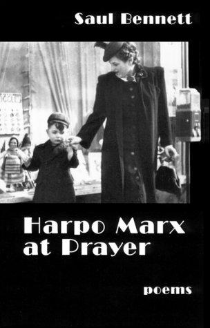 Harpo Marx at Prayer: Bennett, Saul