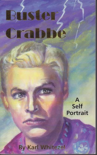 9780966231335: Buster Crabbe: A Self Portrait