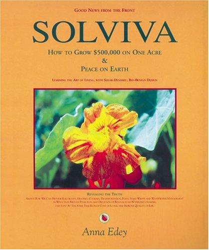 Solviva: How to grow $500,000 on one: Anna Edey