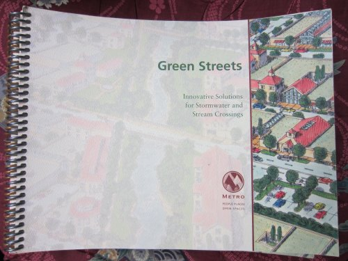 9780966247350: Green Streets: Innovative Solutions for Stormwater and Stream Crossings