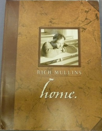 Rich Mullins: Home (0966247809) by Mullins, Rich