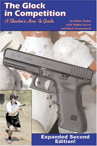 9780966251746: The Glock In Competition, 2nd edition