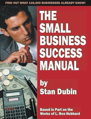 The Small Business Success Manual: Stan Dubin