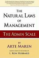 9780966255546: The Natural Laws of Management: The Admin Scale