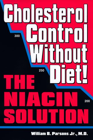 9780966256864: Cholesterol Control Without Diet!: The Niacin Solution