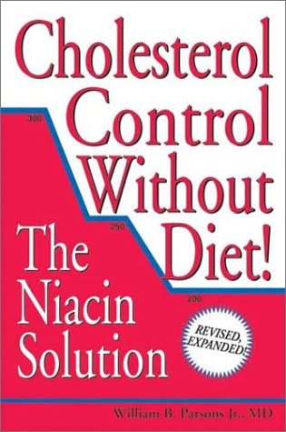 9780966256871: Cholesterol Control Without Diet!: The Niacin Solution