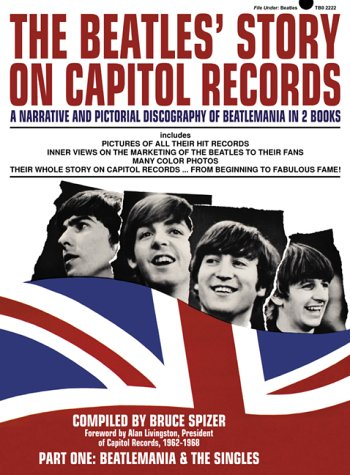 9780966264913: The Beatles' Story on Capitol Records, Part One : Beatlemania & The Singles
