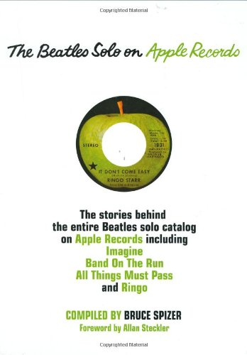 The Beatles Solo on Apple Records (Hardcover): Bruce Spizer