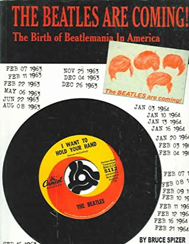 9780966264999: The Beatles Are Coming!: The Birth of Beatlemania in America