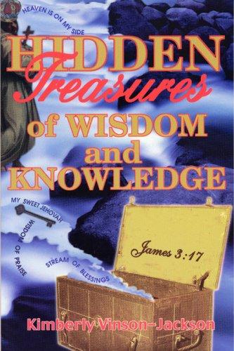 9780966266627: Hidden Treasures of Wisdom and Knowledge