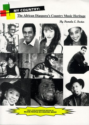 9780966268010: My Country: The African Diaspora's Country Music Heritage
