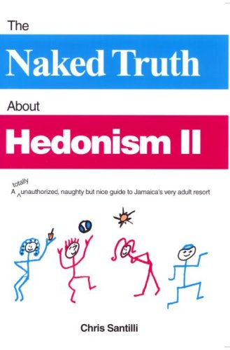 9780966268331: The Naked Truth About Hedonism II (2nd Edition)