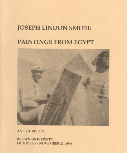 Joseph Lindon Smith: Paintings from Egypt