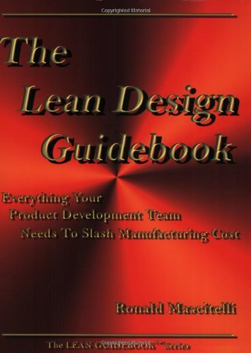 The Lean Design Guidebook: Everything Your Product: Mascitelli, Ronald