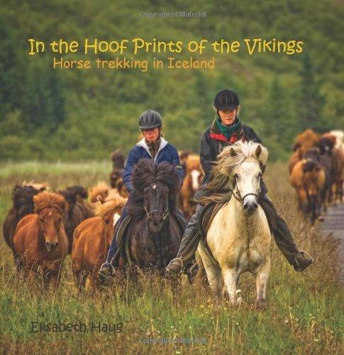 9780966271508: In the Hoofprints of the Vikings, Horse Trekking in Iceland