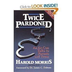 9780966271850: Twice Pardoned