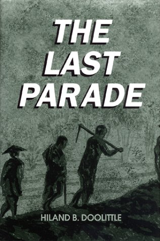 The Last Parade. (Signed Copy)