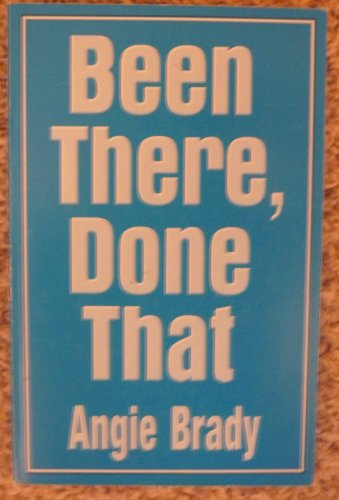 Been There, Done That: Angela J. Brady