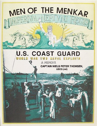 9780966274516: Men of the Menkar: United States Coast Guard World War Two Naval Exploits