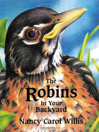 9780966276114: ROBINS IN YOUR BACKYARD (Accelerated Reader Program)