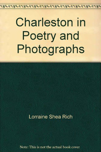 9780966277609: Charleston in poetry and photographs