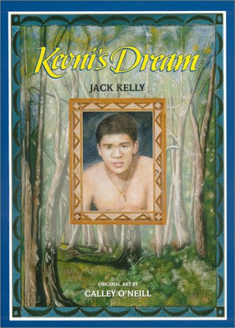 Keoni's Dream: Jack Kelly