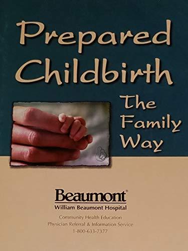 Prepared Childbirth, the Family Way