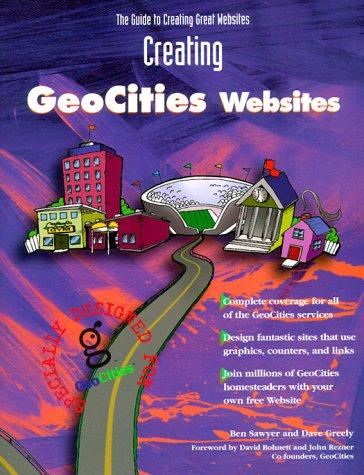 9780966288919: Creating Geocities Websites