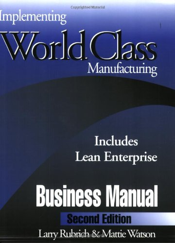 9780966290615: Implementing World Class Manufacturing, Second Edition (Includes Lean Enterprise)
