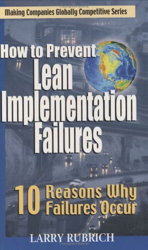 9780966290677: How to Prevent Lean Implementation Failures: 10 Reasons Why Failures Occur