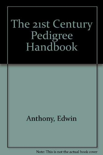 9780966292503: The 21st Century Pedigree Handbook
