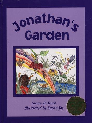 Jonathan's Garden: Susan B. Ruck