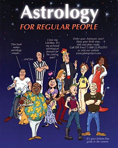 9780966298277: Astrology for Regular People