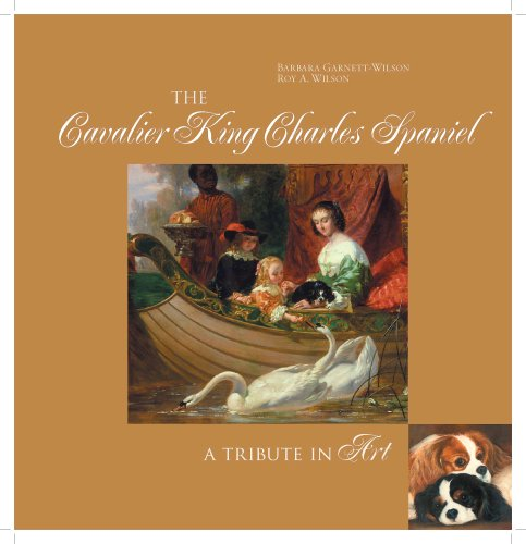9780966298529: The Cavalier King Charles Spaniel: A Tribute in Art