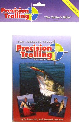 9780966301724: Precision Trolling: The Troller's Bible
