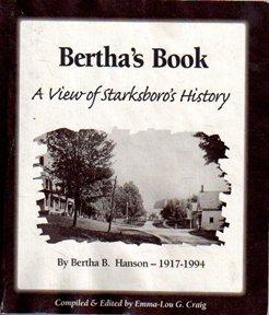9780966302509: Bertha's Book: A View of Starksboro's History