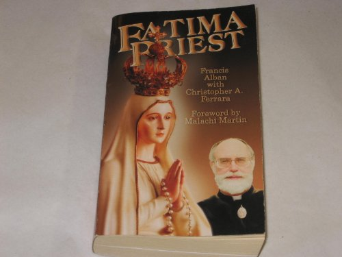 9780966304640: Fatima Priest: Priest, Prophecy And Peril...